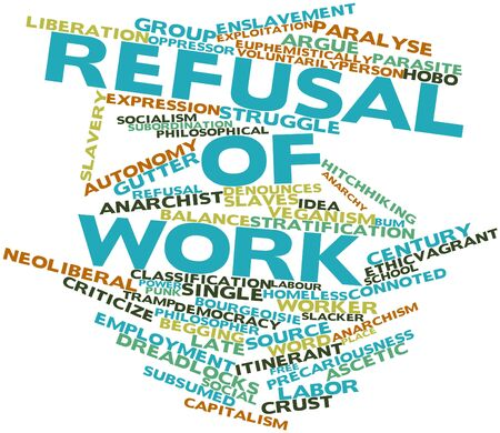 Abstract word cloud for Refusal of work with related tags and terms Stock Photo - 17397649