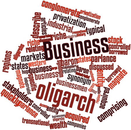 comprising: Abstract word cloud for Business oligarch with related tags and terms