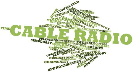 nominations: Abstract word cloud for Cable radio with related tags and terms