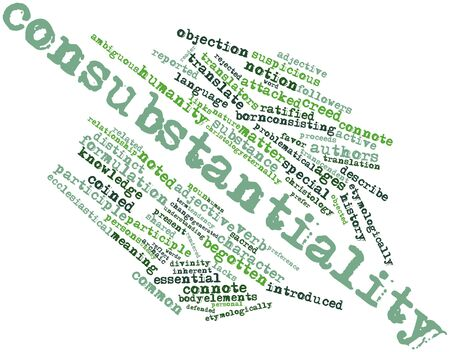 Abstract word cloud for Consubstantiality with related tags and terms Stock Photo - 17427405