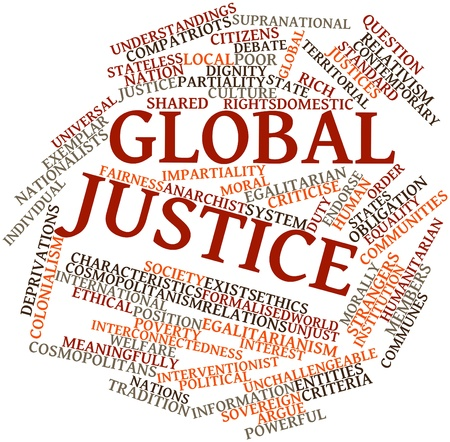 treaties: Abstract word cloud for Global justice with related tags and terms