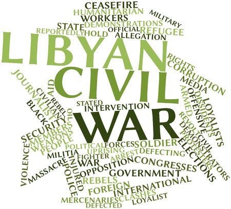 hostilities: Abstract word cloud for Libyan civil war with related tags and terms