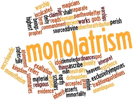 encyclopedic: Abstract word cloud for Monolatrism with related tags and terms Stock Photo