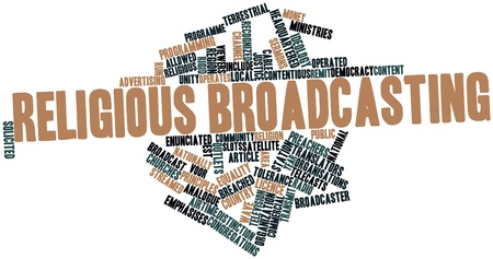 remit: Abstract word cloud for Religious broadcasting with related tags and terms Stock Photo