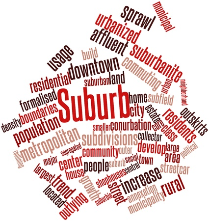 urbanized: Abstract word cloud for Suburb with related tags and terms Stock Photo