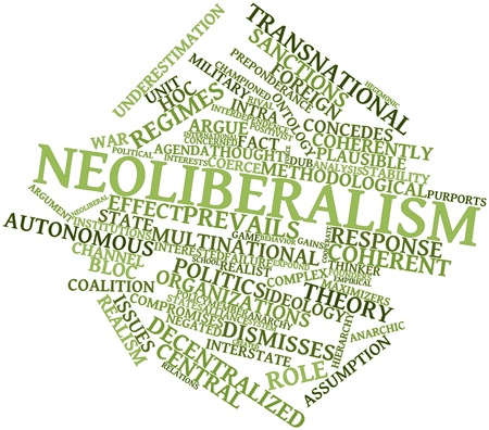 foreign policy: Abstract word cloud for Neoliberalism with related tags and terms Stock Photo