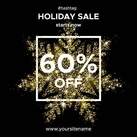 Holiday sale 60 percent off. Snowflake sparks. Shiny gold glitter. Christmas and new year vector illustration. The square banner for advertising in social networks, on the website and search engines.