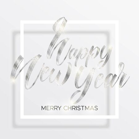 Silver lettering happy new year and merry christmas in the square frame with silver glitter. Happy new year handwritten wishes. White background. Minimal modern style. Ilustração