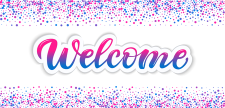 Lettering Welcome.Brush painted letters. Illustration