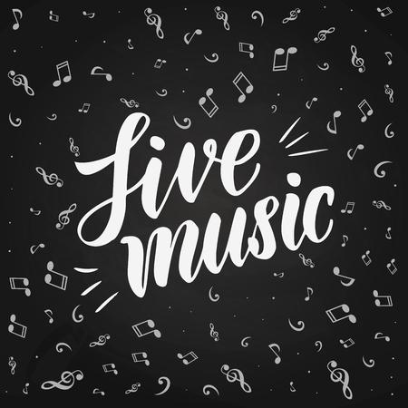 Live Music Lettering. Hand-written inscription. Vector illustration