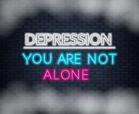 Neon Schrift Depression Sie sind nicht allein. Motivationszitat für Menschen in schwierigen Lebenssituationen.