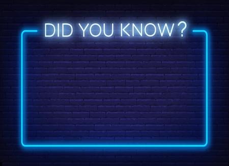 Enseigne au néon le saviez-vous et le cadre sur le fond du mur de briques.