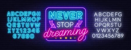Never stop dreaming neon lettering on a dark background.