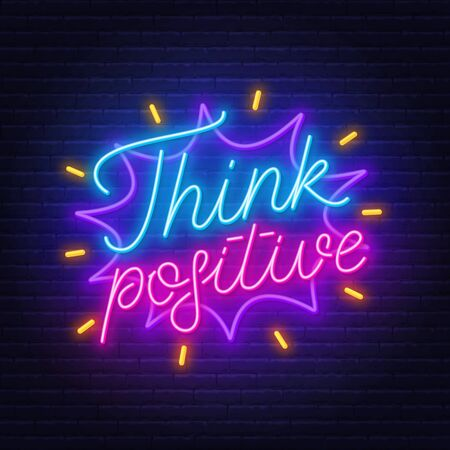 Think positive neon lettering on brick wall background. Stock Illustratie