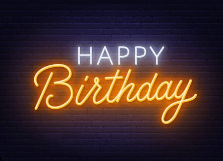 Happy birthday neon sign. Greeting card on dark background. Stock Illustratie