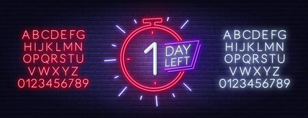 One day left neon sign. Countdown template. Neon alphabet on brick wall background.