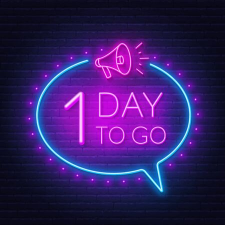 One day to go neon sign on brick wall background. Ilustracja