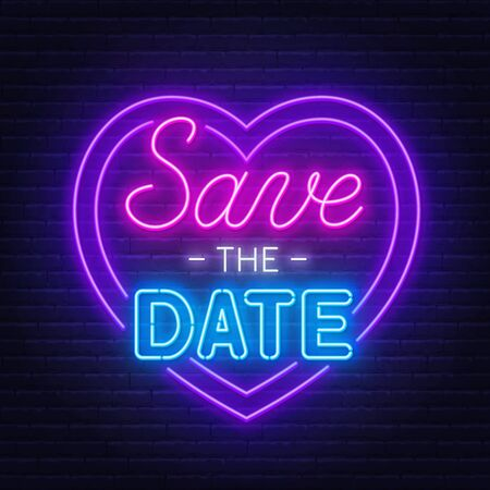 Save the date neon lettering on brick wall background. Vector illustration.