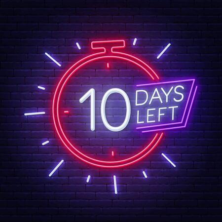 Ten days left neon sign on brick wall background. Ilustracja