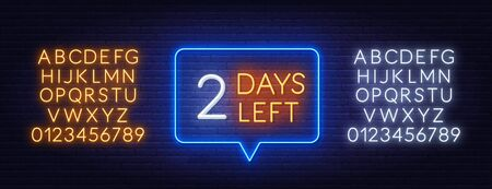 Two days left neon sign on brick wall background. Countdown template. Neon alphabet on brick wall background.