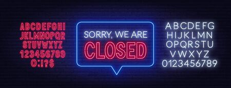 Sorry we are closed neon sign. Neon alphabet on brick wall background. Vector illustration.
