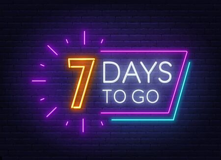 Seven days to go neon sign on brick wall background. Vector illustration. Illustration