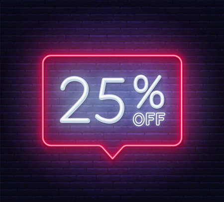 25 percent off neon sign on brick wall background
