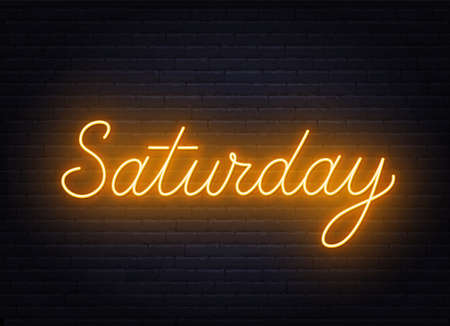 Saturday neon sign on brick wall background.