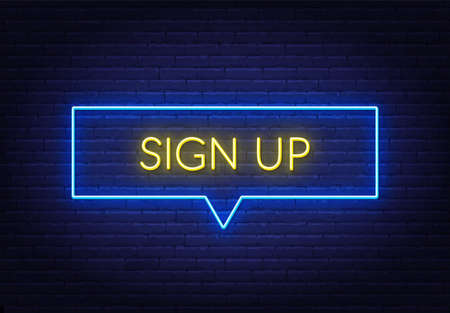 Sign up neon sign on a brick background.