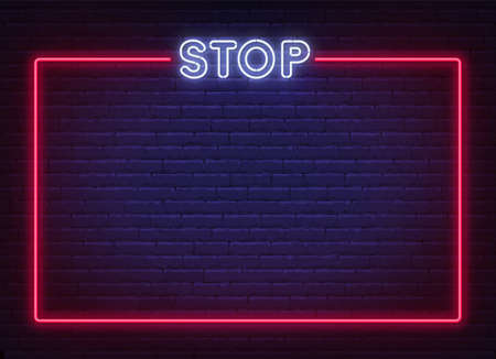 Neon stop sign in a frame on brick wall background. Prohibition template design.