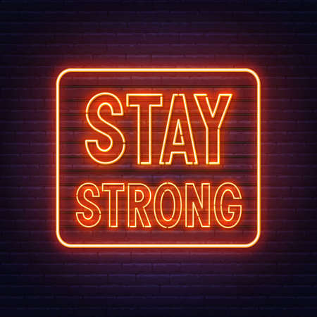 Stay strong neon inspirational quote on a brick wall.  イラスト・ベクター素材