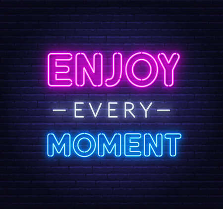 Enjoy every moment neon inspirational quote on a brick wall.  イラスト・ベクター素材