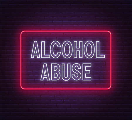 Alcohol abuse neon sign on brick wall background.