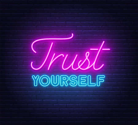 Trust yourself neon inspirational quote on a brick wall background. 矢量图像