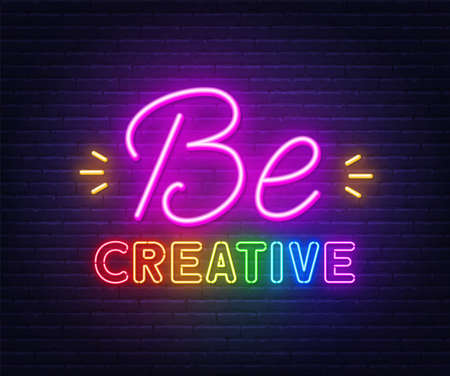 Be creative neon inspirational quote on a brick wall. 矢量图像