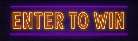 Enter to win neon sign on a brick wall background.