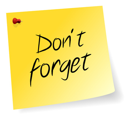 forget: Yellow Sticky Note With Don t Forget Message