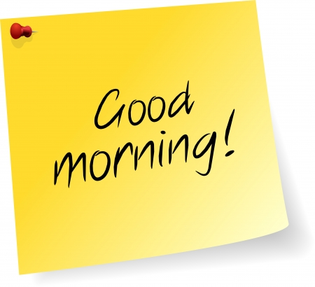 Yellow Sticky Note With Good Morning Message Stock Vector - 22787045