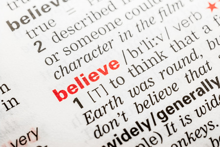 definition: Believe Word Definition In Dictionary Close Up