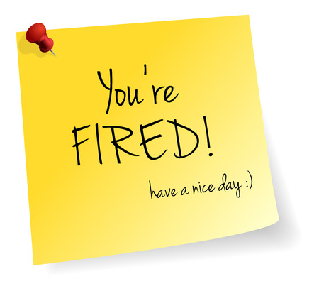 of fire: You Are Fired Yellow Stick Note Paper Vector Isolated