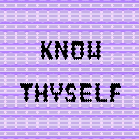 know: Inspirational and motivational proverb - Know thyself Illustration