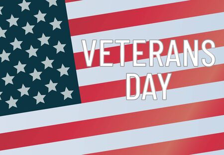 Veterans day. The inscription text on the background of the American flag USA. Patriotic illustration 11 november.