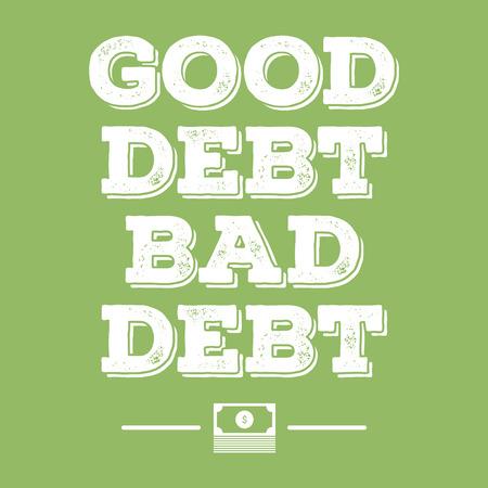 dobra zadłużenia złe zadłużenie finansowe plakat Ilustracje wektorowe