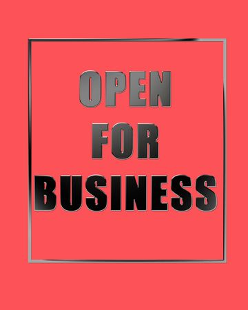 declaring: sign declaring Open for Business