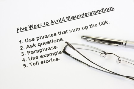 misunderstanding: Five ways to avoid mis-understanding