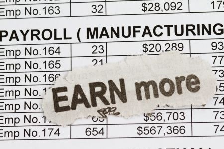 earn more: Payroll ledger with earn more cutout, ready to pay emplyoees and taxes