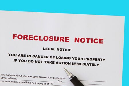 stoppage: Foreclosed notice on a loan mortgage on a property