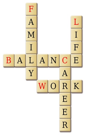 arrange: Life work and balance arrange in a crossword puzzle