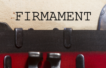 Firmament  typed on an old vintage paper with od typewriter font.