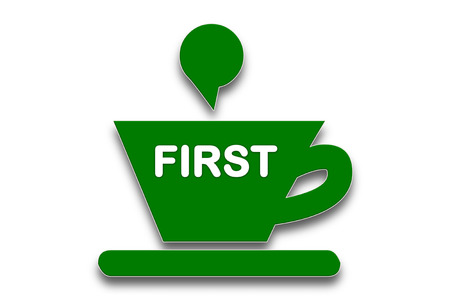 presage: picture show Coffee cup symbol with the word first